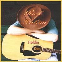 Rick Holdin | Holdin Out