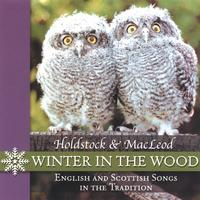 Holdstock and Macleod | Winter in the Wood