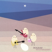 Holiday Hootenanny | Holiday Hootenanny