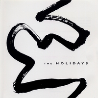 The Holidays | The Holidays