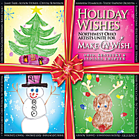 Various Artists | Holiday Wishes: Northwest Ohio Artists Unite for Make a Wish