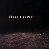 Hollowell | Are You Waiting - EP