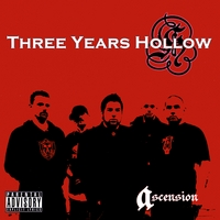 Three Years Hollow | Ascension