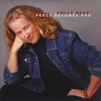 Holly Near | Peace Becomes You