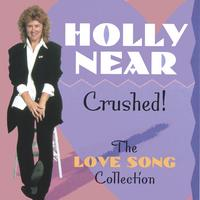 Holly Near | Crushed!: The Love Song Collection