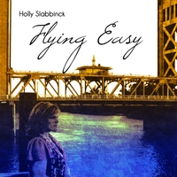 Holly Slabbinck | Flying Easy