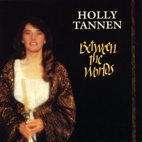 Holly Tannen | Between the Worlds