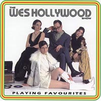 The Wes Hollywood Show | Playing Favourites