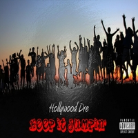 Hollywood Dre | Keep It Jumpin'