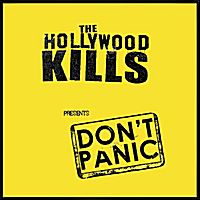 The Hollywood Kills | Don't Panic
