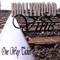 Hollywood & Vine | One Way Ticket