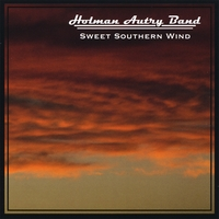 Holman Autry Band | Sweet Southern Wind