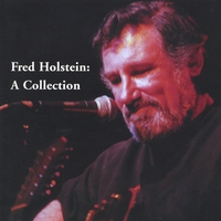 Fred Holstein | Fred Holstein: A Collection