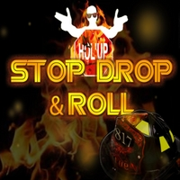 Hol'up | Stop Drop & Roll