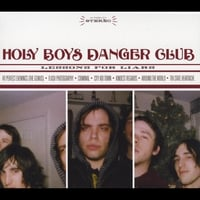 Holy Boys Danger Club | Lessons For Liars