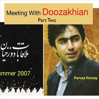 Homay | Meeting With Doozakhian Part 2