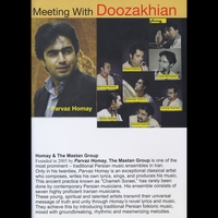 "Homay and the Mastan Group | ""Meeting With Doozakhian"" Dvd"
