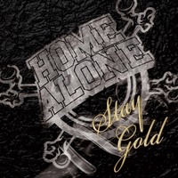 Home Alone | Stay Gold