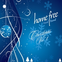 Home Free | Christmas, Vol. 1