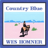 Wes Homner | Country Blue