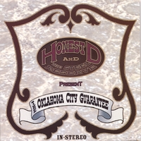 Honest D and The Steel Reserve | The Oklahoma City Guarantee