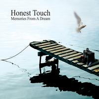 Honest Touch | Memories From A Dream