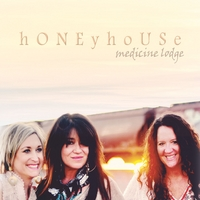 Honeyhouse | Medicine Lodge