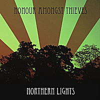 Honour Amongst Thieves | Northern Lights