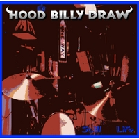 Hoodbilly Draw | Still Life