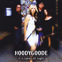 Hoodygoode | If It Takes All Night