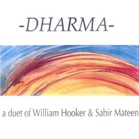 William Hooker + Sabir Mateen | Dharma