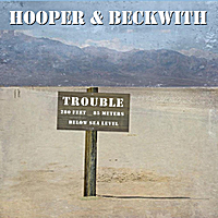 Hooper & Beckwith | Trouble