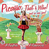 Hope Harris | Picasso, That's Who! (And So Can You!)