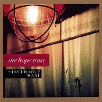 The Hope Trust | The Incurable Want