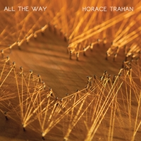 Horace Trahan | All the Way