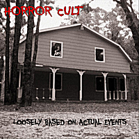 Horror Cult | Loosely Based on True Events