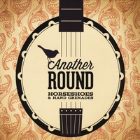 Horseshoes & Hand Grenades | Another Round