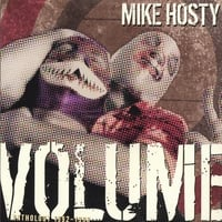 Mike Hosty | Volume:Anthology 1992-95