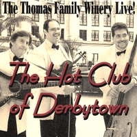 Hot Club of Derbytown | Live at the Thomas Family Winery