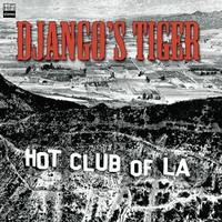 Hot Club of Los Angeles | Django's Tiger