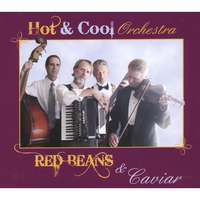Hot and Cool Orchestra | Red Beans and Caviar