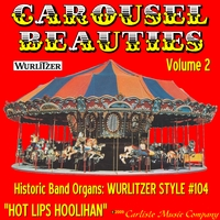 Hot Lips Hoolihan | Carousel Beauties, Vol. 2