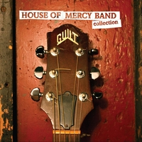 House of Mercy Band | Collection