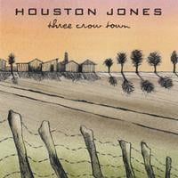 Houston Jones | Three Crow  Town