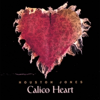 Houston Jones | Calico Heart