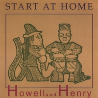 Howell And Henry | Start At Home