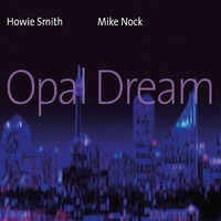 Howie Smith & Mike Nock | Opal Dream