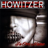 Howitzer | In Our Name
