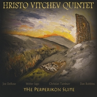 "Hristo Vitchev Quintet brand new album ""The Perperikon Suite"" - Officially Released"