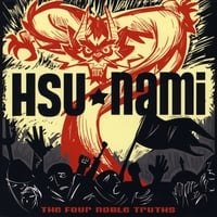 The Hsu-nami | The Four Noble Truths